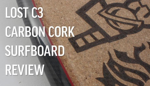 Lost C3 Carbon Cork Composite Surfboard Review