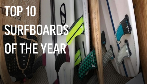 Top 10 Surfboards Of 2018