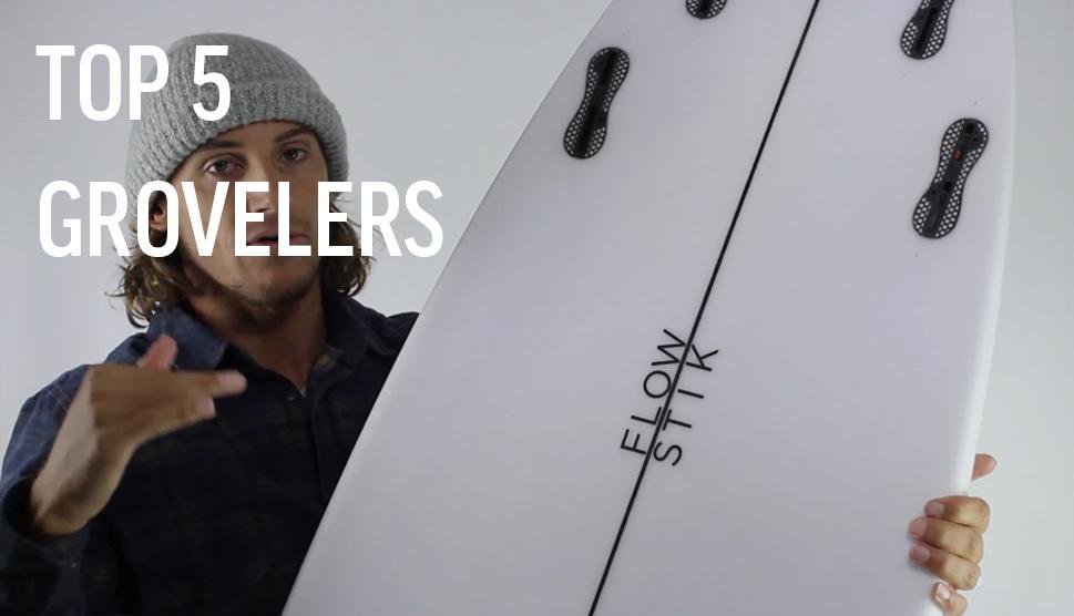 Top 5 Groveler Surfboards
